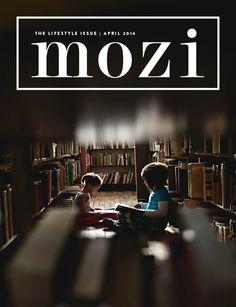 A Mozi Giveaway!  Grab a copy of their newest Lifestyle Digital Magazine!