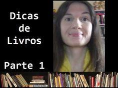 Dicas de livros - Os melhores livros da vida da Tatiana (so far...)