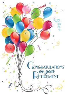 Retirement Celebration Card Retirement by Brookhollow Diy Retirement Cards, Retirement Wishes Quotes, Retirement Greetings, Congratulations On Your Retirement, Retirement Celebration, Simple Birthday Cards, Handmade Birthday Cards, Congratulations Pictures, Happy Birthday Rainbow