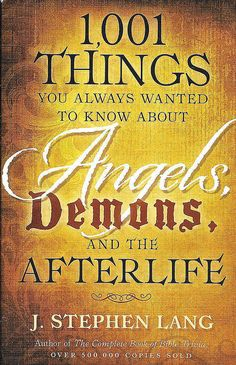 1,000 THINGS YOU ALWAYS WANTED TO KNOW ABOUT ANGELS AND DEMONS USED VG CONDITION