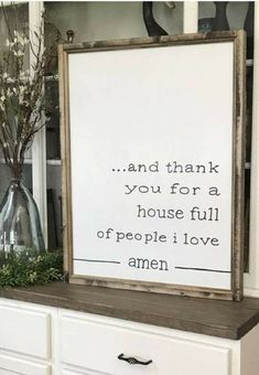 And Thank You For A House Full Of People I Love Amen Farmhouse Style Framed Sign Living Room Remodel Before and After Cheap Home Decor, Diy Home Decor, Before Wedding, Diy Signs, Sign I, My New Room, Farmhouse Decor, Farmhouse Style, Farmhouse Signs