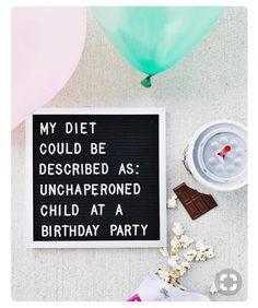 My diet.