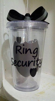 Personalized Ring Security 16 oz Clear by CuteandJazzyDesigns, $10.00  Cute idea for a ring bearer gift.