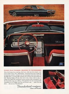 1964 Ford Thunderbird Hardtop and Interior American Classic Cars, Ford Classic Cars, Ford Motor Company, Vintage Advertisements, Vintage Ads, Thunderbird Car, 1964 Ford, Volkswagen, Car Advertising