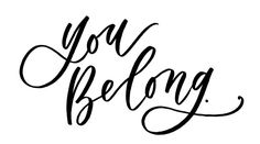 """you belong"" download printable by Lauren Heim Belong Magazine issue 04 - get it free on the blog!"