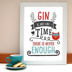 'Gin Like Time' A3 Gin Print | Afewhometruths | Notonthehighstreet | £25
