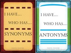 I Have_Who Has_Synonyms and Antonyms Game    2 games