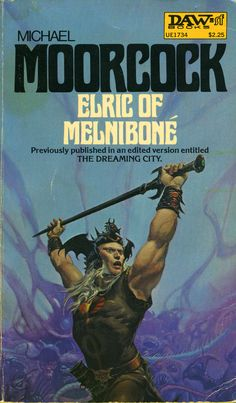 Elric of Melnibone - Michael Moorcock, cover by Michael Whelan. The Elric of Melnibone series influenced me so much that my first sons middle name was Elric Fantasy Book Covers, Book Cover Art, Fantasy Books, Fantasy Artwork, Book Art, Science Fiction Books, Fiction Novels, Pulp Fiction, Cool Books