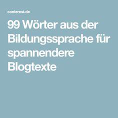 99 Wörter aus der Bildungssprache für spannendere Blogtexte