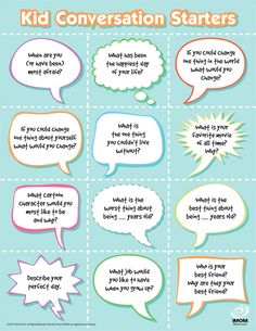 "Kid conversation starters. (I tried one with Cash when I found this - what is the one thing you couldn't live without? and he said ""You."" This list is a keeper!)"