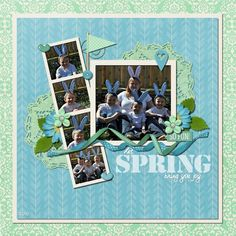 Let Spring Bring You Joy - Sweet Shoppe Gallery Good Day Sunshine, Team Page, Bring It On, Let It Be, Scrapbook Designs, How To Find Out, How To Make, Digital Scrapbooking, Layout
