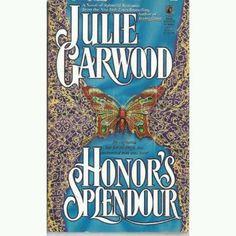 Honor's Splendor - Julie Garwood * 1099