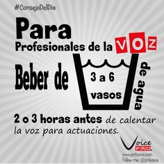 Para Profesionales de la voz:  Beber de 3 a 6 vasos de agua, 2 o 3 horas antes de calentar la voz para actuaciones.  Dra. Janaína Mendes #ConsejoDelDia #VozSana #VoicePRO
