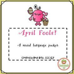 April Fools, a social language packet