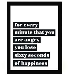 That's too much time not being happy!