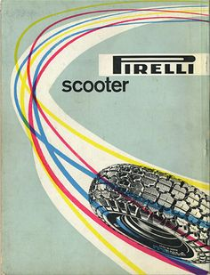 By Max Huber (1919-1992), 1958, Pirelli Scooter, Pirelli, Italy.
