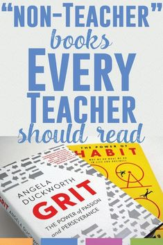 """Non-Teacher"" Books Every Teacher Should Read - These books helped me be a better teacher and they'll help you too! #readingforfun #teachertips"