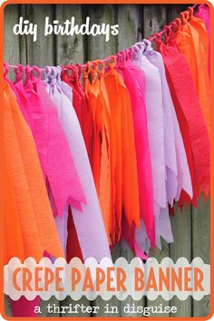 DIY Crepe Paper Party Banner. MAKE A SWEET & SIMPLE BANNER FOR JUST A FEW DOLLARS. Pinned from The Jenny Evolution's weekly linky party. Visit every Friday for more great ideas!