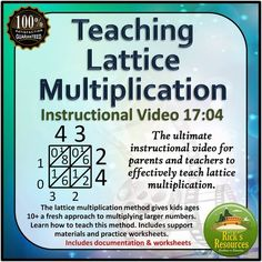 Useful instructional video on teaching lattice multiplication in school or homeschool settings. Provides detailed background, tips, and teaching animations for effective lattice multiplication instruction.  17 minutes Resource Details  Students often have difficulty learning the traditional method for multiplying larger numbers.