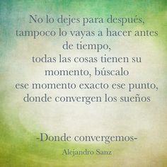 #DondeConvergemos #Romanticismo ♥ #Maestro Alejandro Sanz