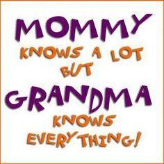 Grandma knows everything!