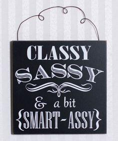 Adams & Co. Classy, Sassy Wall Sign