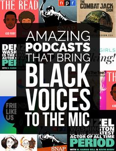 13 Awesome Podcasts Bringing Black Voices To The Mic Rosa Parks, Starting A Podcast, Radio Wave, Country Music Singers, My Black Is Beautiful, Before Us, Ted Talks, So Little Time, Book Series