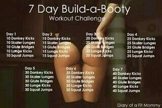 Diary of a Fit Mommy: 7 Day Build-a-Booty Weekly Workout Challenge Diary of a Fit Mommy: 7 Day Build-a-Booty Weekly Workout Challenge Big Ass Workouts, Summer Body Workouts, Gym Workout Tips, Hip Workout, At Home Workout Plan, Easy Workouts, Workout Challenge, At Home Workouts, Thigh Challenge