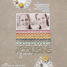 #Cousins Layout Tutorial by Melinda Spinks