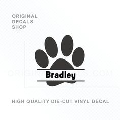 Personalized Pet Name Sticker Dog Paw Name Decal Text Personalized with your Dog Puppy or Cat Name or Monogram Stencils For Wood Signs, Vinyl Doors, Cat Paw Print, Dog Bones, Name Stickers, Cat Paws, Pet Names, Vinyl Decals, Couture