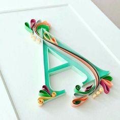 """""""A"""" Quilled"""