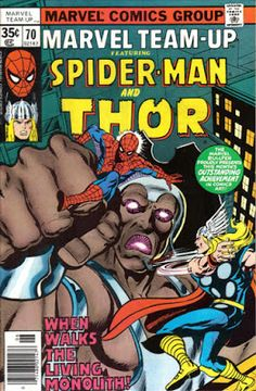Marvel Team-Up #70, Spider-Man, Thor and the Living Monolith