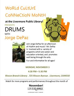 Jorge DePaz will be at Rincon Branch Library on Monday, November 3, 2014 @ 4:30pm! Drums, rhythm, & music!