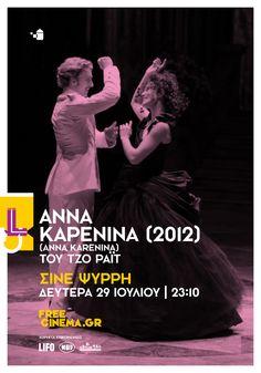 "Anna Karenina (2012)  Poster 10 of 13 for freecinema.gr | Suddenly this summer ""The Big L"" film festival #freecinema #poster #movieposter"