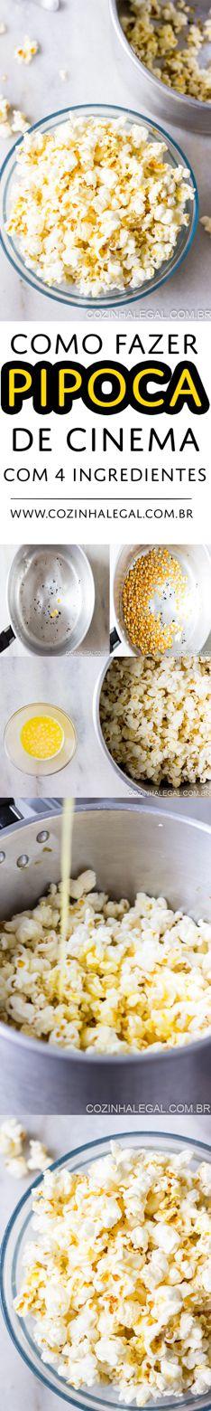 Com apenas 4 ingredientes aprenda a fazer a melhor receita de pipoca de cinema. Sem corante, sem aromatizando e com manteiga de verdade. | cozinhalegal.com.br