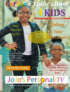 Other Publications: Career Exploration 4 Kids Magazine , $11.60 from MagCloud