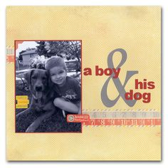 A Boy & His Dog Layout