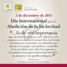 2/Dic. Día Internacional para la Abolición de la Esclavitud.