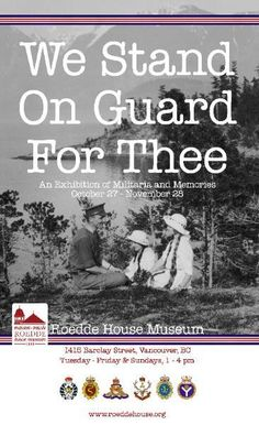 """""""We Stand On Guard For Thee"""" World War I and World War II militaria & memories Roedde House Museum Oct. 27 - Nov. 28 2013. For Remembrance Month, come discover """"We Stand On Guard For Thee"""", an exhibition of World War I and World War II militaria and memories.  The exhibition is in our Collections room and accessible during our regular tours as well as during Sunday Tea and Tours."""