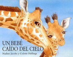 +6 un bebé caido del cielo. Colette Hellings. Animales de la selva. Jirafas