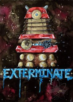 "Dalek - ""Exterminate!""  By Galaxara. Please respect copyright and credits."