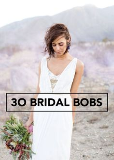 Whether you're going for a boho bridal style or an old Hollywood look, these 30 bridal bob ideas for styling short hair are perfect for short-haired brides everywhere!