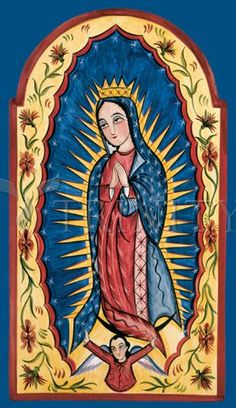 Our Lady of Guadalupe By Arthuro Olivas - Religious Images, Religious Art, Divine Mother, Mother Mary, Colonial Art, Images Of Mary, Mexico Art, Mama Mary, Blessed Virgin Mary
