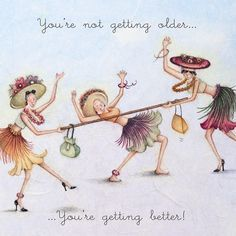 Cards » You're not getting older » You're not getting older - Berni Parker Designs