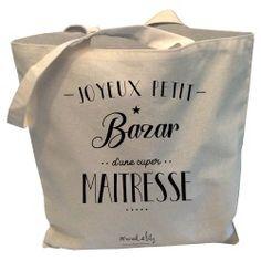 """Tote-Bag réversible écru """"Joyeux petit bazar d'une super Maîtresse"""""""