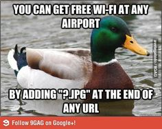 Airport WiFi. Supposedly this actually works.