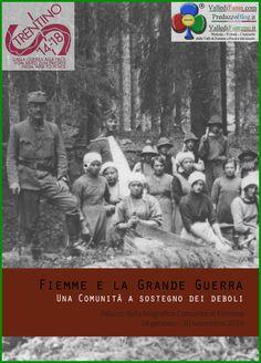 Centenario della Grande Guerra in Valle di Fiemme – Mostra e video