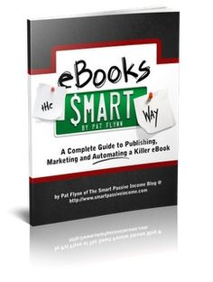 """A Complete Guide to Publishing, Marketing, and Automating a Killer eBook.To download, right click on the link below and choose """"save as"""" or """"save target""""."""