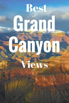 Where Are the Best Grand Canyon Lookout Points?