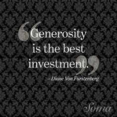 """Generosity is the best investment.""  We support many local charities! www.corporatetravelagency.net"